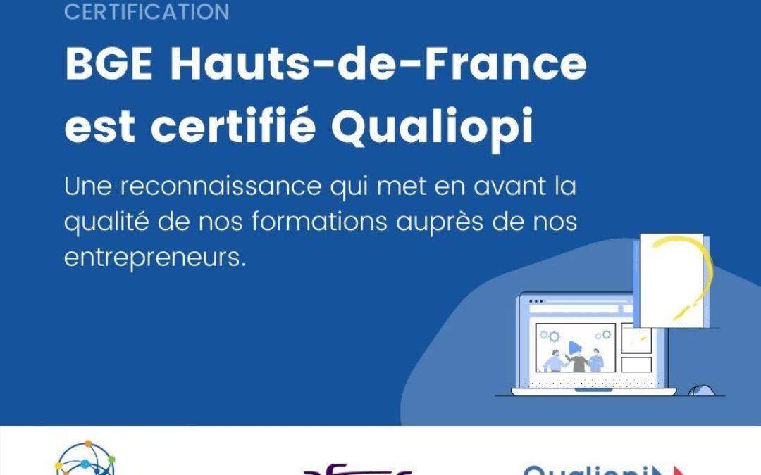 BGE Hauts-de-France certifié Référentiel National Qualité Qualiopi pour sa qualité de formation